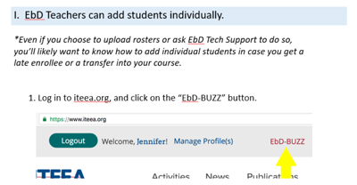Add Students to EbD BUZZ and Administering Assessments (PowerPoint)