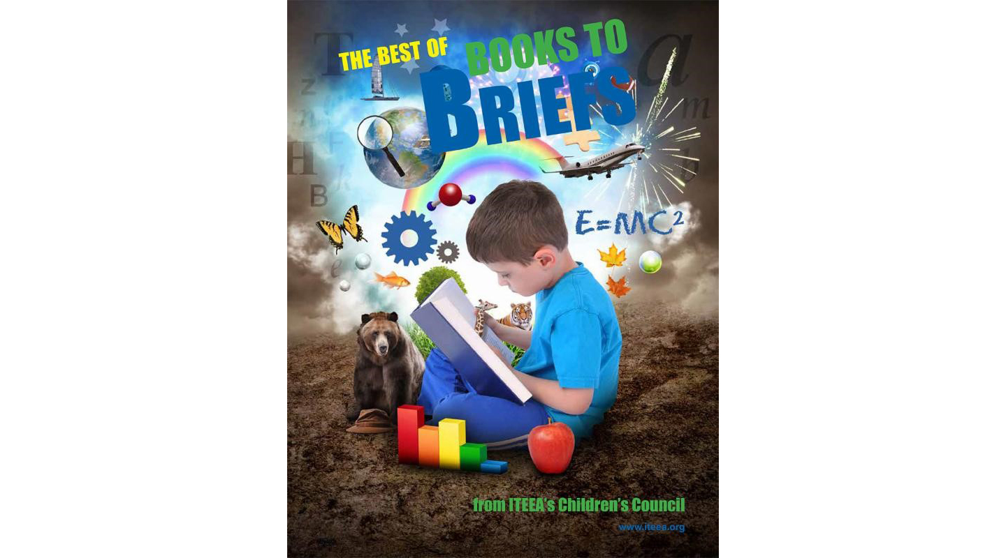 New Offering from ITEEA - The Best of Books to Briefs