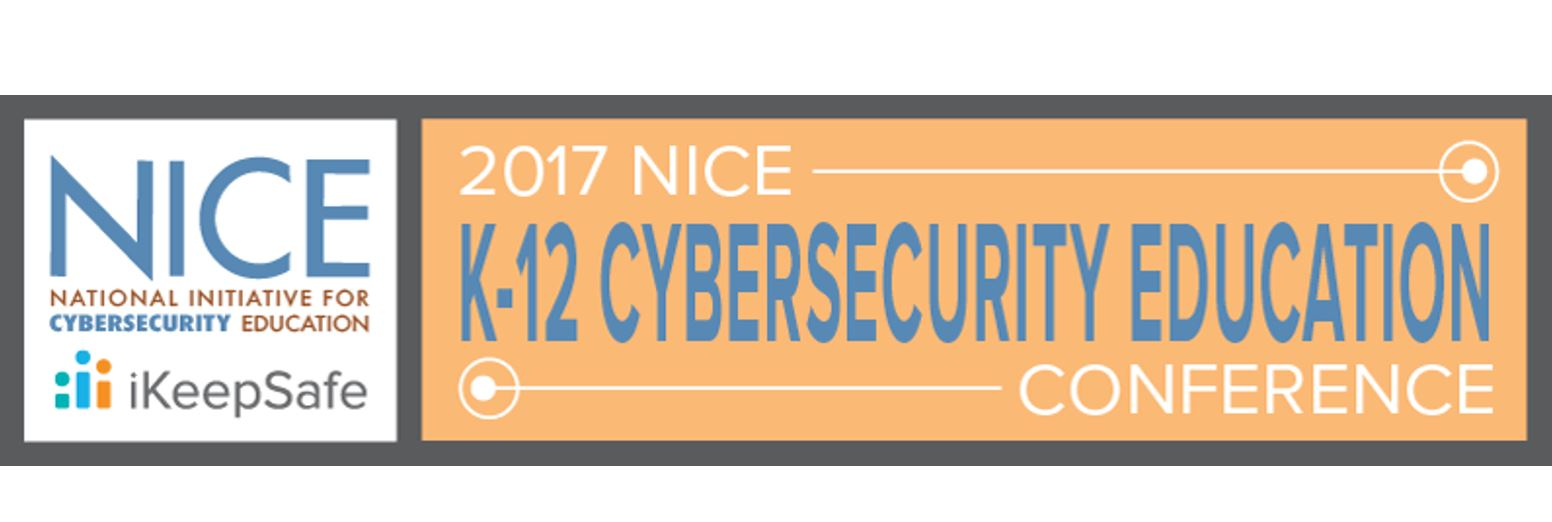 2017 NICE K12 Cybersecurity Education Conference Scheduled for December