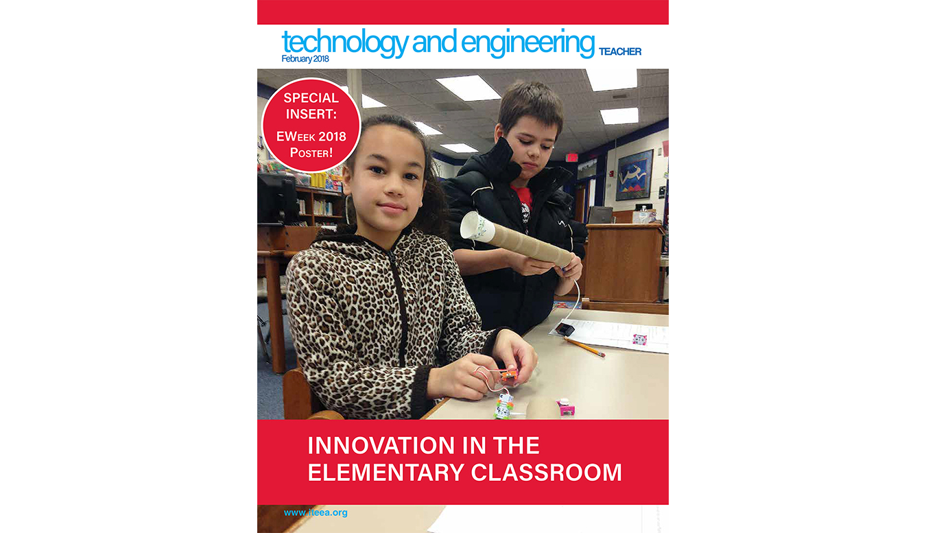 Here's a Sample of What's Available in the February 2018 Issue of Technology and Engineering Teacher