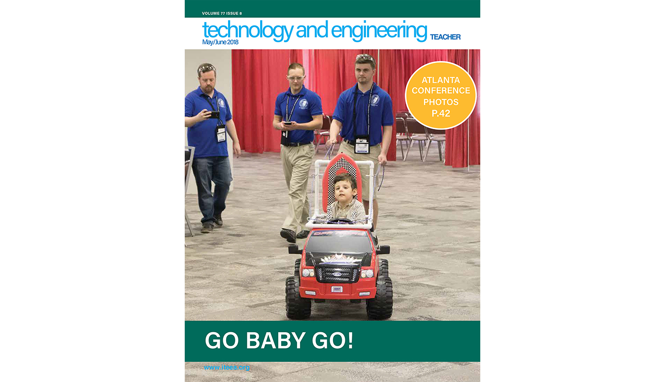 Here's a Sampling of What's Available in the May/June 2018 Issue of Technology and Engineering Teacher