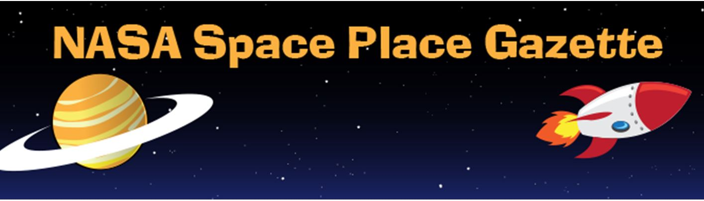NASA Space Place Gazette