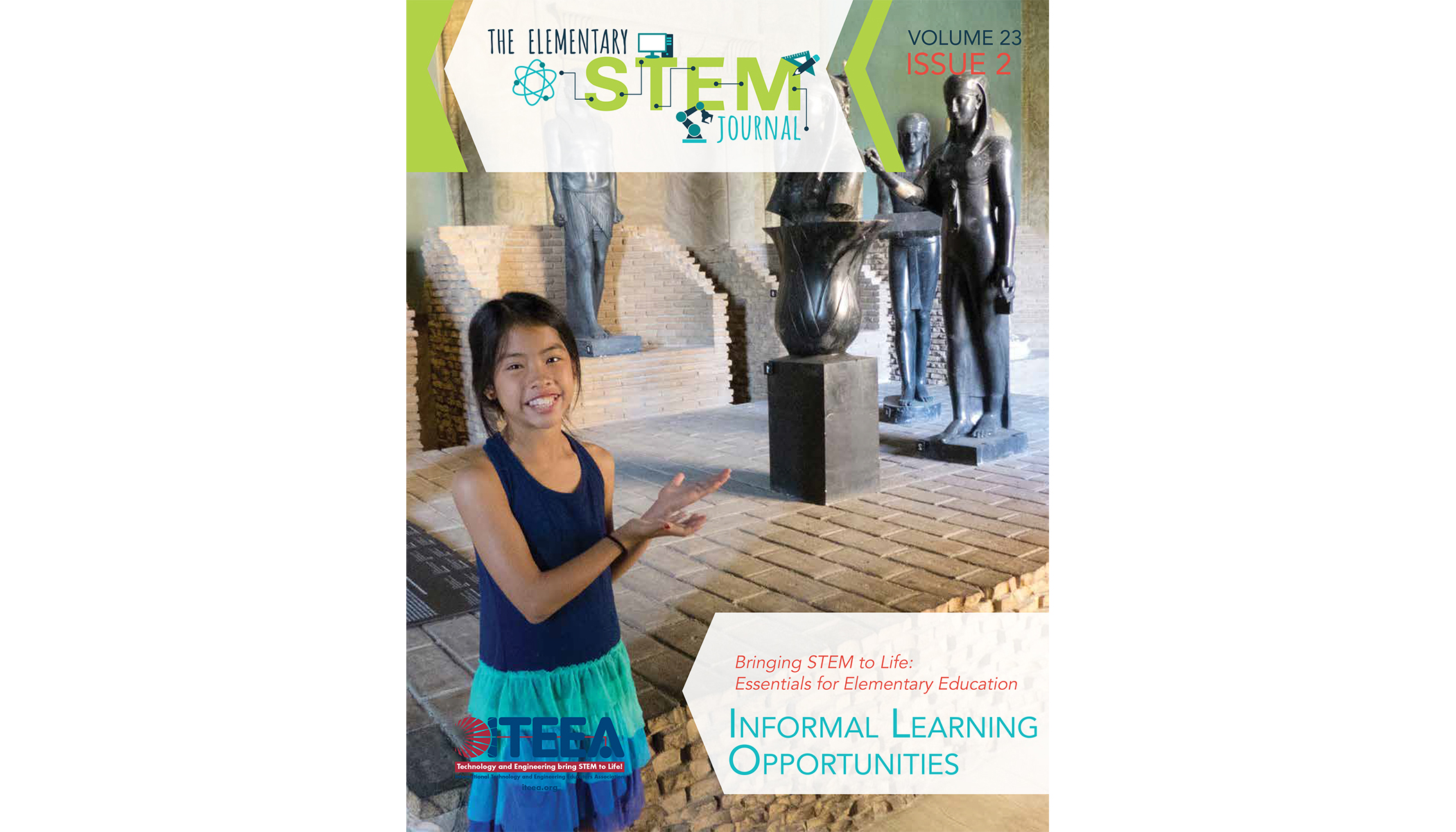 ITEEA's Elementary STEM Journal - December 2018. What's In It?