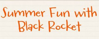 Summer Fun with Black Rocket - We are Hiring!