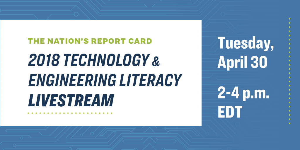 2018 NAEP Technology and Engineering Literacy Release