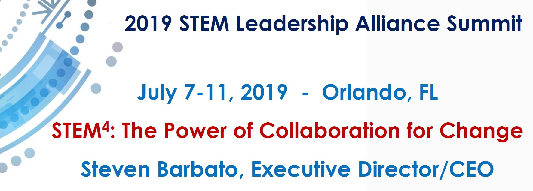 2019 STEM Leadership Alliance Summit: STEM4: The Power of Collaboration for Change