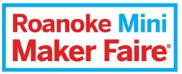 Third Annual Roanoke Mini Maker Faire set for February 22nd