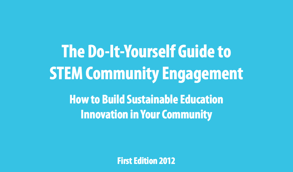 Do-It-Yourself Guide to STEM Community Engagement
