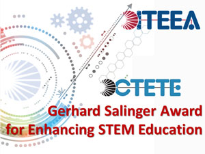 Gerhard Salinger Award For Enhancing I-STEM Education Through Technological/Engineering Design-Based Instruction